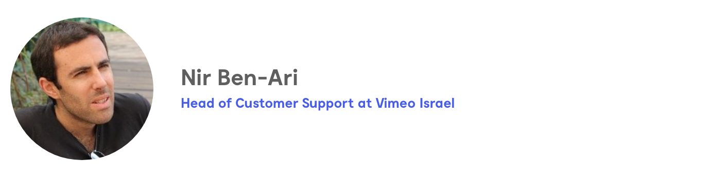 Nir Ben-Ari, Head of Customer Support at Vimeo Israel
