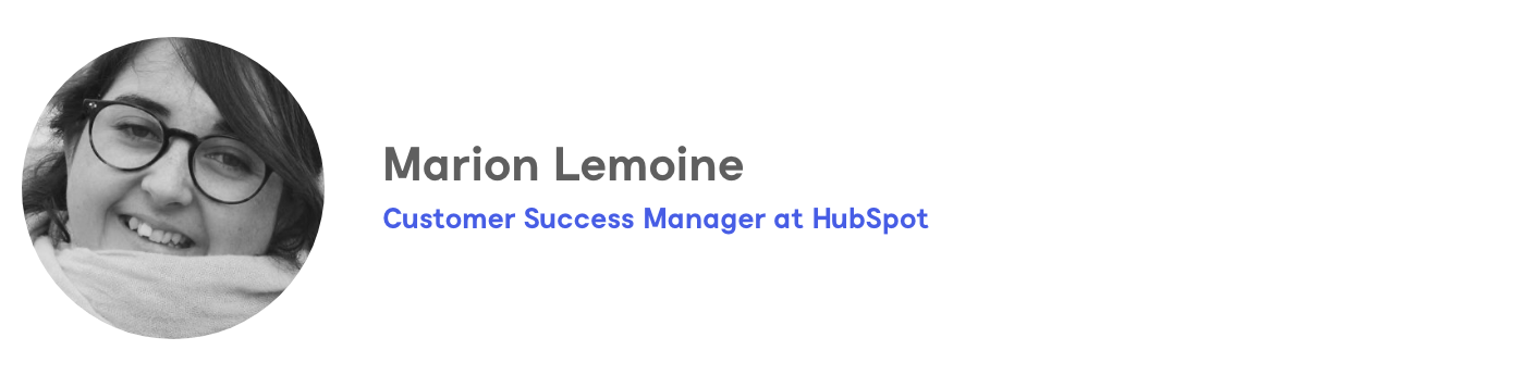 Marion Lemoine, Customer Success Manager at HubSpot